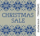 knitted christmas sale template ... | Shutterstock .eps vector #738602641