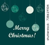 merry christmas card with balls ... | Shutterstock .eps vector #738619504
