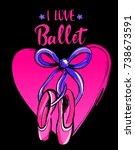 i love ballet. t shirt design... | Shutterstock .eps vector #738673591