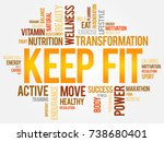 keep fit word cloud  health... | Shutterstock . vector #738680401