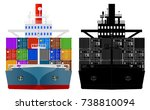container ship  front view ... | Shutterstock .eps vector #738810094