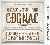 vintage label font. cognac... | Shutterstock .eps vector #738834181