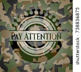 pay attention camouflage emblem | Shutterstock .eps vector #738836875