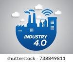 industrial 4.0 concept  smart... | Shutterstock .eps vector #738849811
