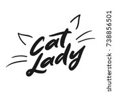 Stock vector modern lettering cat lady with with cat s whiskers and ears vector background for decorative 738856501