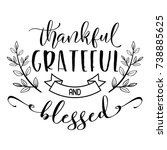 Thankful Grateful And Blessed...