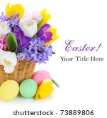 Spring Flowers With Easter Egg...