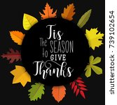 tis the season to give thanks.... | Shutterstock .eps vector #739102654