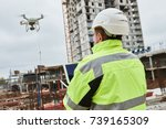 drone operated by construction... | Shutterstock . vector #739165309