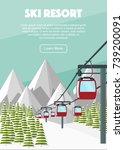 ski lift cable car  alps  fir... | Shutterstock .eps vector #739200091