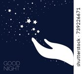 hand reaching for stars. good... | Shutterstock .eps vector #739226671