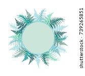 fern frond frame circle vector... | Shutterstock .eps vector #739265851