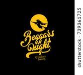 beggars night text calligraphic ... | Shutterstock .eps vector #739361725