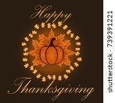 hand drawn thanksgiving... | Shutterstock .eps vector #739391221
