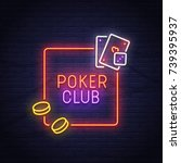 poker neon sign. casino. neon... | Shutterstock .eps vector #739395937