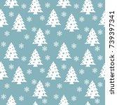christmas trees seamless... | Shutterstock .eps vector #739397341