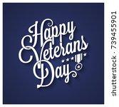 veterans day vintage lettering...   Shutterstock .eps vector #739455901