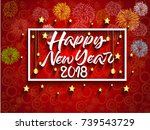 happy new year 2018. christmas. ... | Shutterstock .eps vector #739543729