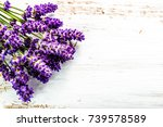 bouquet of lavender on wooden... | Shutterstock . vector #739578589