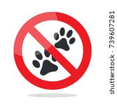 no animal sign. prohibited sign ... | Shutterstock .eps vector #739607281