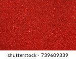 red  ruby  glitter background.... | Shutterstock . vector #739609339