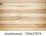 texture of light wood.... | Shutterstock . vector #739627879