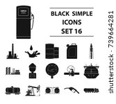 oil industry set icons in black ... | Shutterstock . vector #739664281