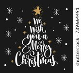 we wish you a merry christmas... | Shutterstock .eps vector #739664491