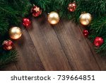 christmas ornaments and pine... | Shutterstock . vector #739664851