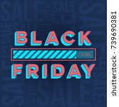 abstract vector black friday... | Shutterstock .eps vector #739690381