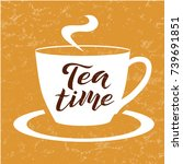 tea time brown lettering text... | Shutterstock .eps vector #739691851