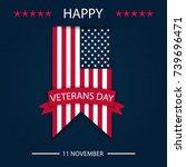 veterans day. honoring all who... | Shutterstock .eps vector #739696471