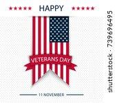 veterans day. honoring all who... | Shutterstock .eps vector #739696495
