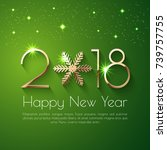 happy new year 2018 text design.... | Shutterstock .eps vector #739757755