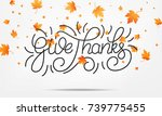 thanksgiving. give thanks... | Shutterstock .eps vector #739775455