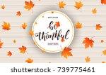 thanksgiving. be thankful... | Shutterstock .eps vector #739775461