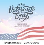 veterans day hand lettering.... | Shutterstock .eps vector #739779049