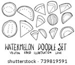 set of watermelon illustration... | Shutterstock .eps vector #739819591