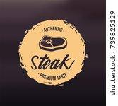 beef steak barbecue steakhouse... | Shutterstock .eps vector #739825129