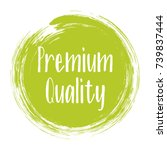 premium quality products icon ... | Shutterstock .eps vector #739837444