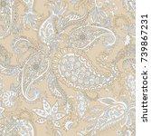 paisley vector seamless pattern.... | Shutterstock .eps vector #739867231