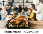 delicious thanksgiving turkey... | Shutterstock . vector #739893049