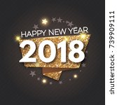 happy new 2018 year  gold... | Shutterstock .eps vector #739909111