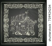 happy birthday lettering   hand ... | Shutterstock .eps vector #739924234