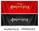 happy anniversary hand... | Shutterstock .eps vector #740056165
