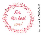 for the best son handwritten... | Shutterstock .eps vector #740066611