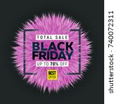black friday sale banner with... | Shutterstock .eps vector #740072311