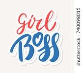 girl boss. lettering. | Shutterstock .eps vector #740098015