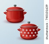vector red enamel saucepan with ... | Shutterstock .eps vector #740101639
