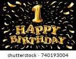raster copy happy birthday one. ... | Shutterstock . vector #740193004